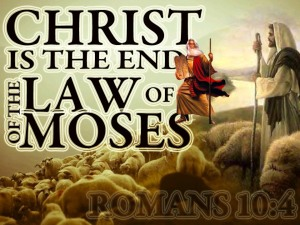 christ-is-the-end-of-the-law-of-moses